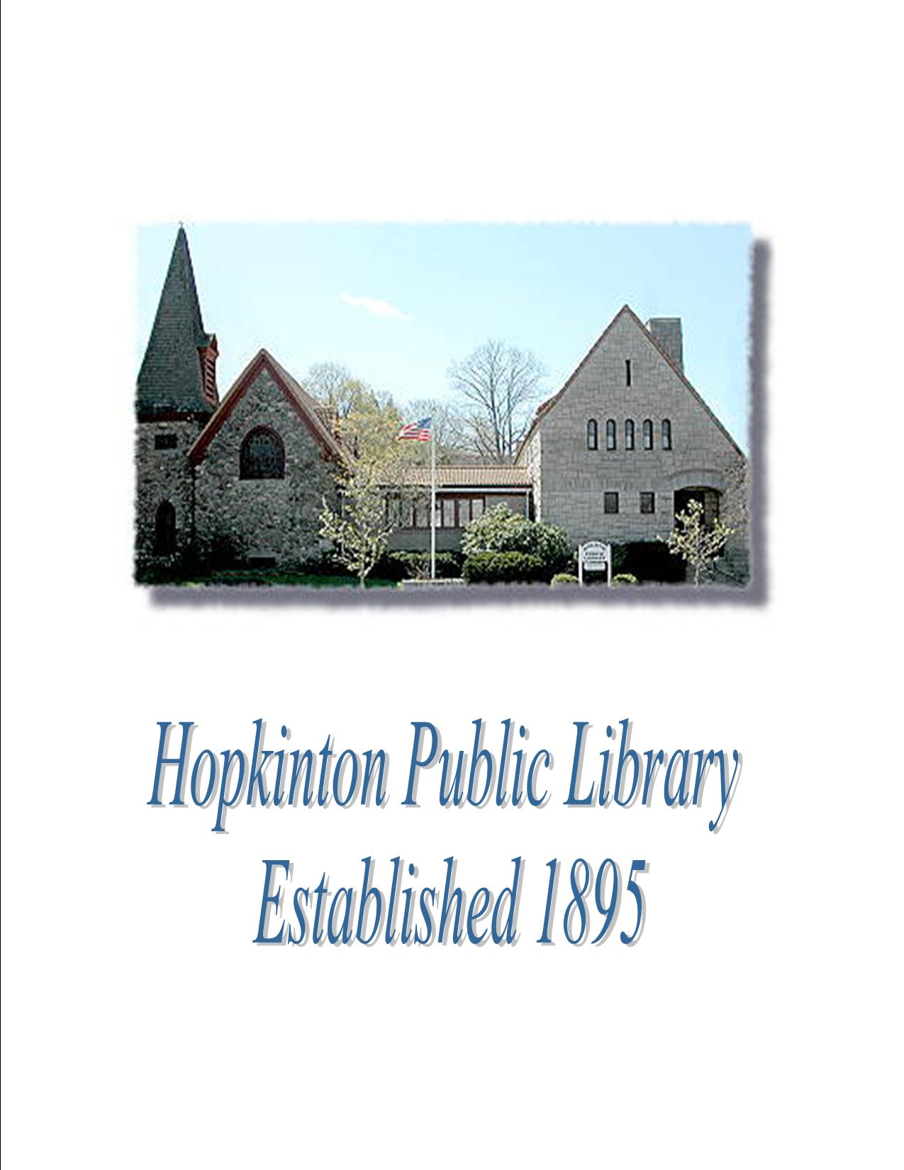Image of the old library from the front with text 'Hopkinton Public Library Established 1895'